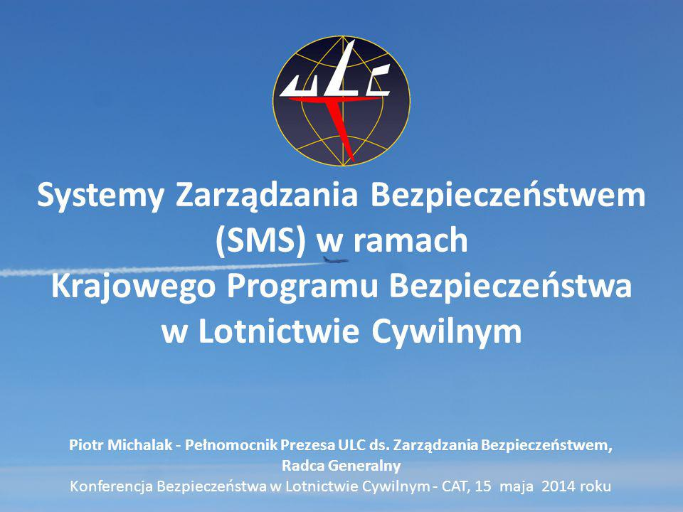 Systemy Zarządzania Bezpieczeństwem (SMS) w ramach Krajowego Programu Bezpieczeństwa w Lotnictwie Cywilnym