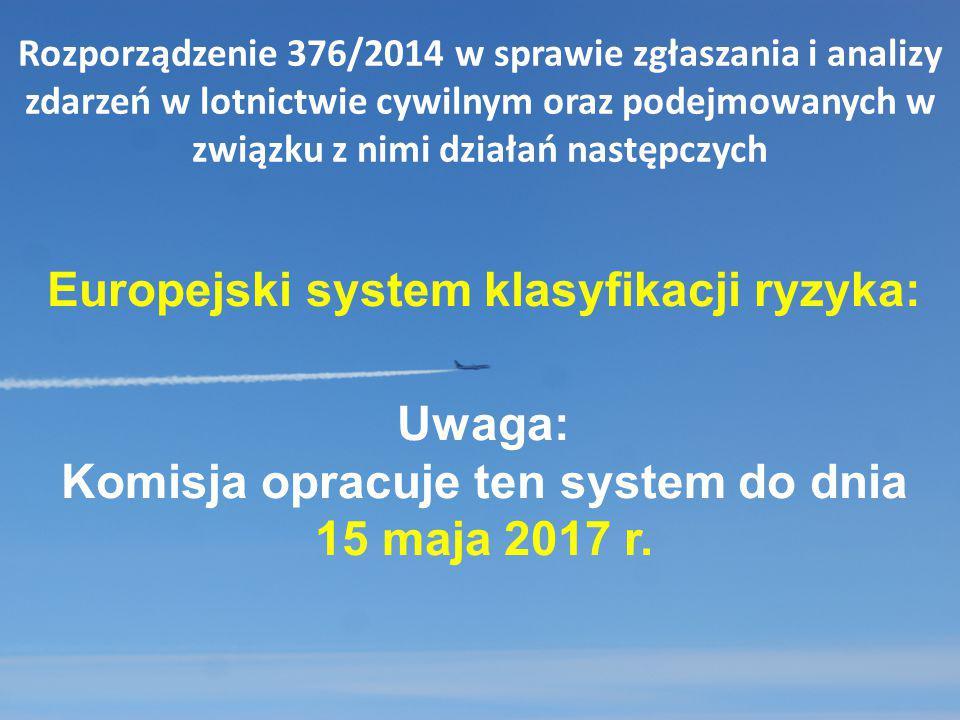 Europejski system klasyfikacji ryzyka: Uwaga: