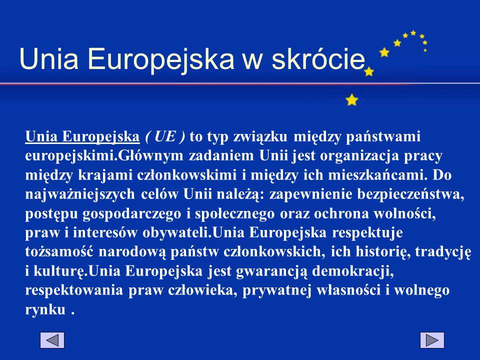 Unia Europejska w skrócie