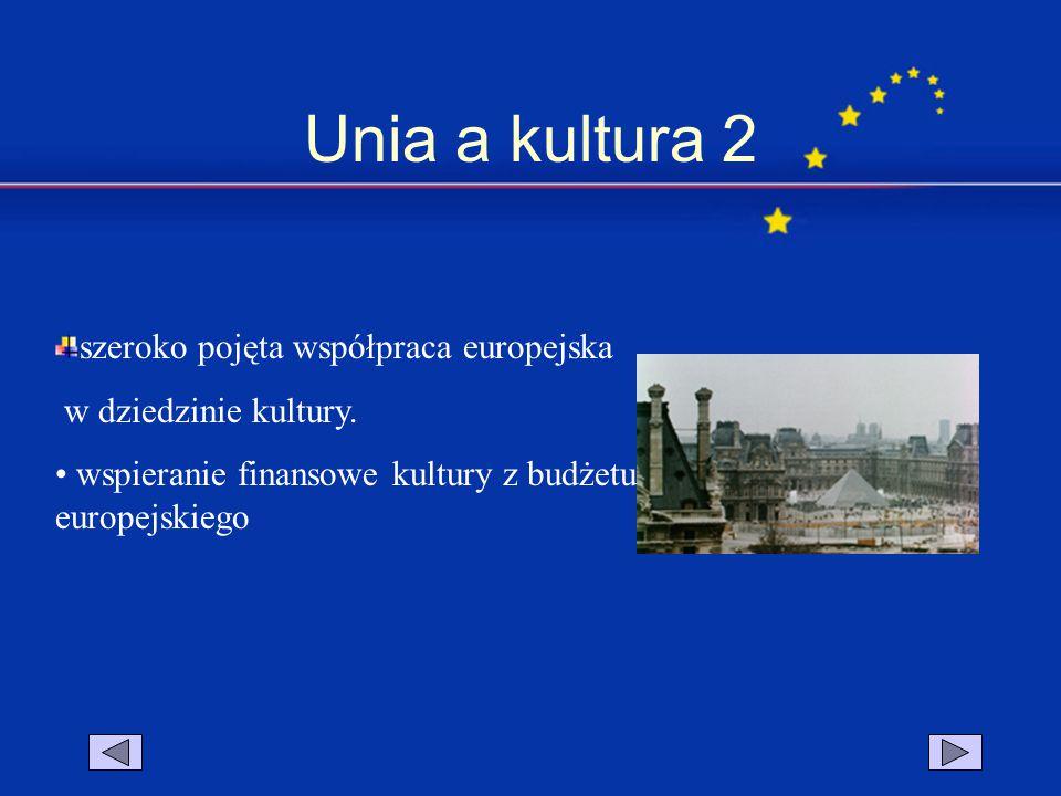 Unia a kultura 2 szeroko pojęta współpraca europejska