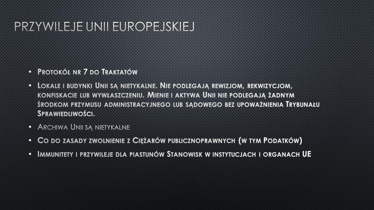 Przywileje unii Europejskiej
