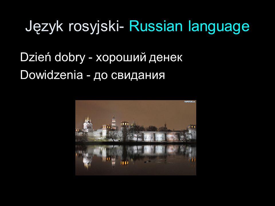 Język rosyjski- Russian language