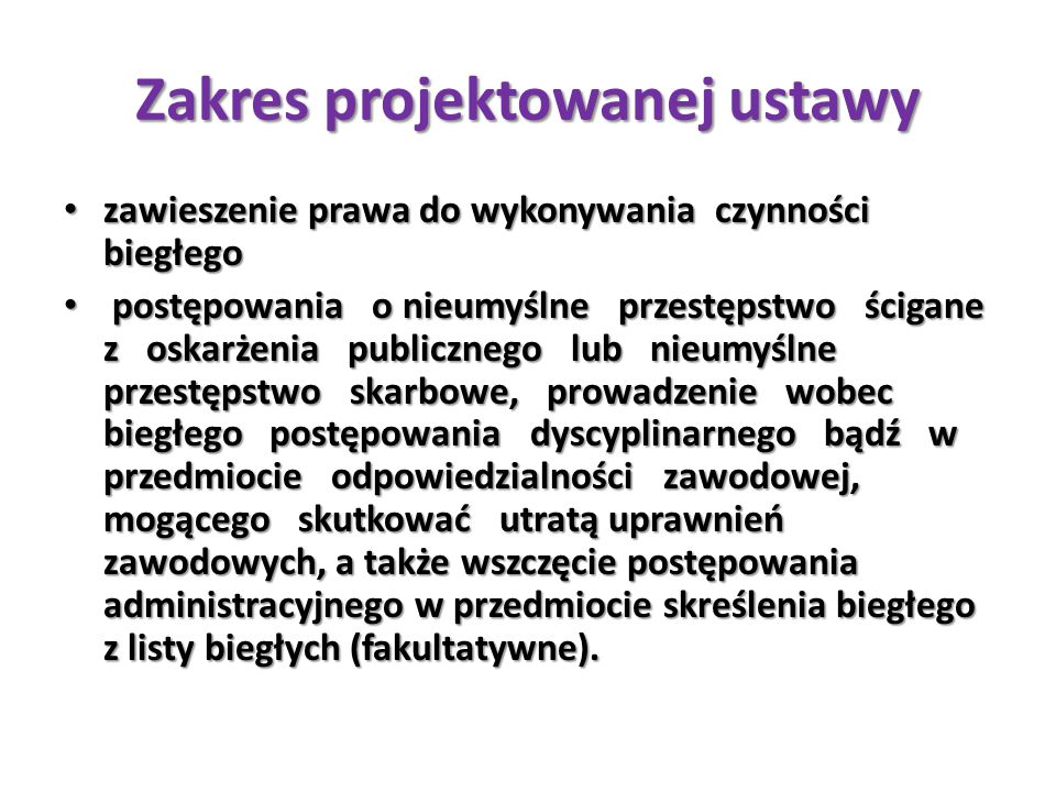 Zakres projektowanej ustawy
