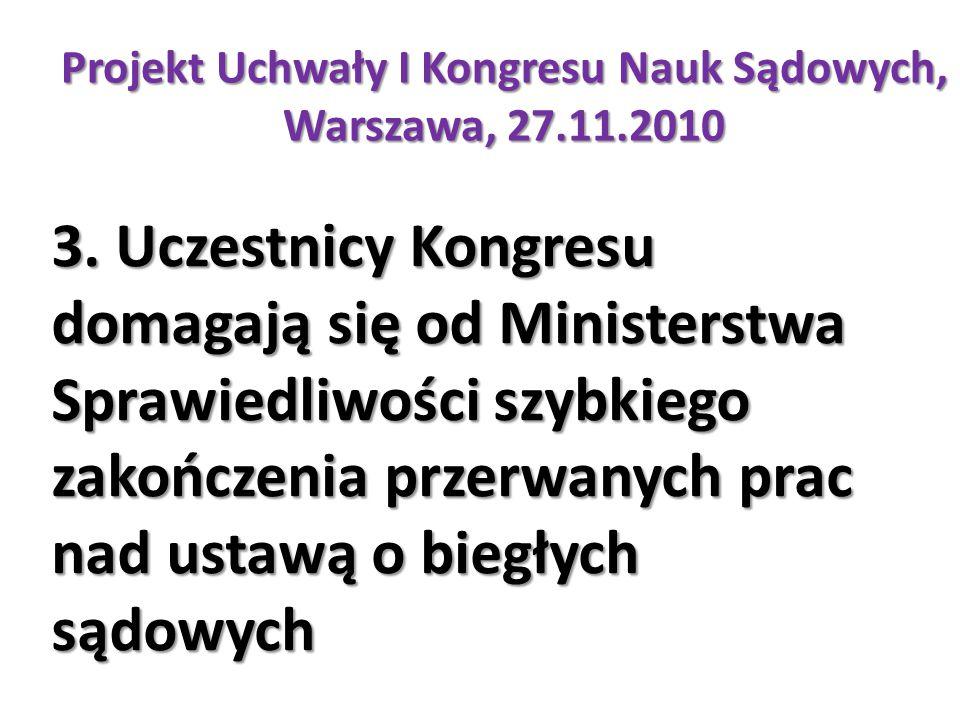 Projekt Uchwały I Kongresu Nauk Sądowych, Warszawa, 27.11.2010