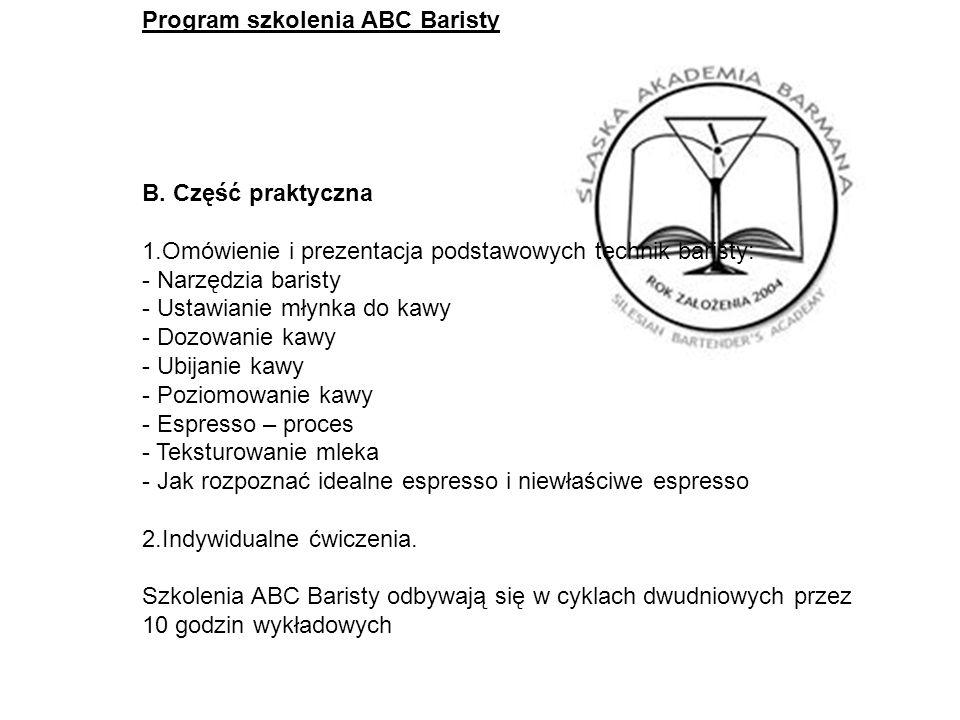 Program szkolenia ABC Baristy B. Część praktyczna
