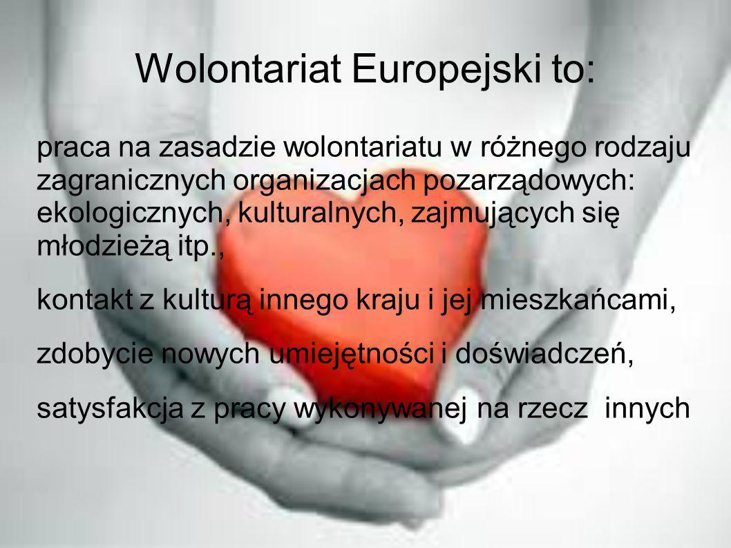 Wolontariat Europejski to: