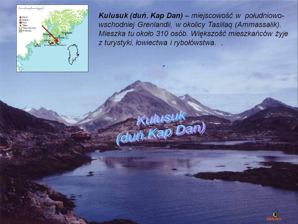 Kulusuk (duń. Kap Dan) – miejscowość w południowo-wschodniej Grenlandii, w okolicy Tasiilaq (Ammassalik). Mieszka tu około 310 osób. Większość mieszkańców żyje z turystyki, łowiectwa i rybołówstwa. .