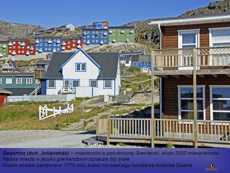 Qaqortoq (duń. Julianehåb) – miasteczko w południowej Grenlandii, około 3300 mieszkańców.