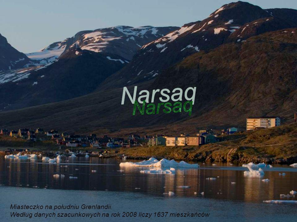 Narsaq Miasteczko na południu Grenlandii.