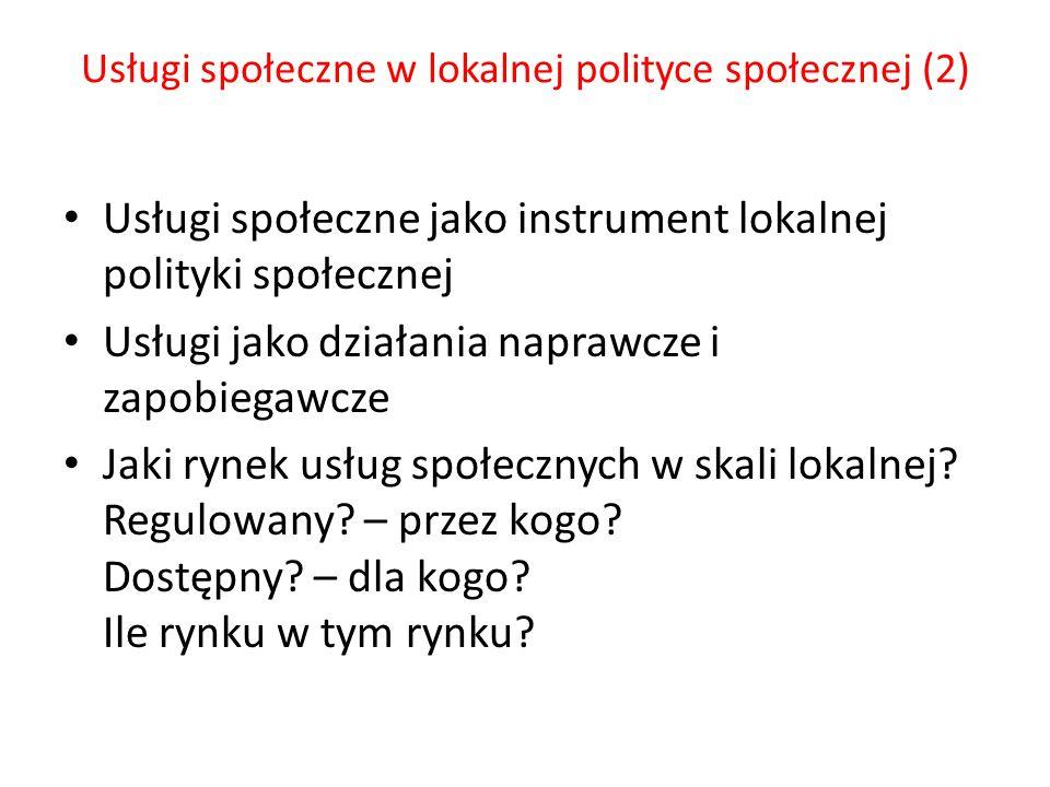 Usługi społeczne w lokalnej polityce społecznej (2)