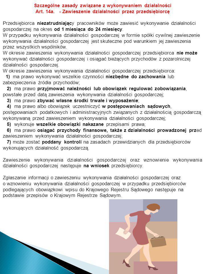 Art. 14a. - Zawieszenie działalności przez przedsiębiorcę