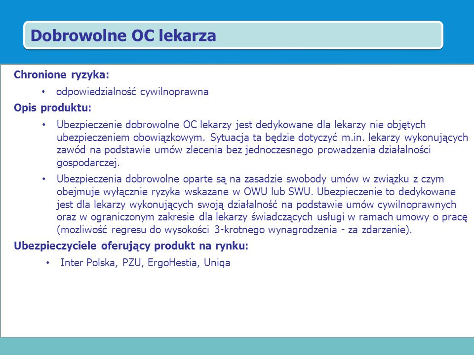 Dobrowolne OC lekarza Chronione ryzyka: odpowiedzialność cywilnoprawna