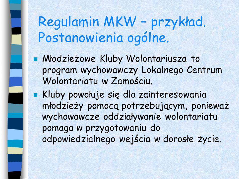 Regulamin MKW – przykład. Postanowienia ogólne.