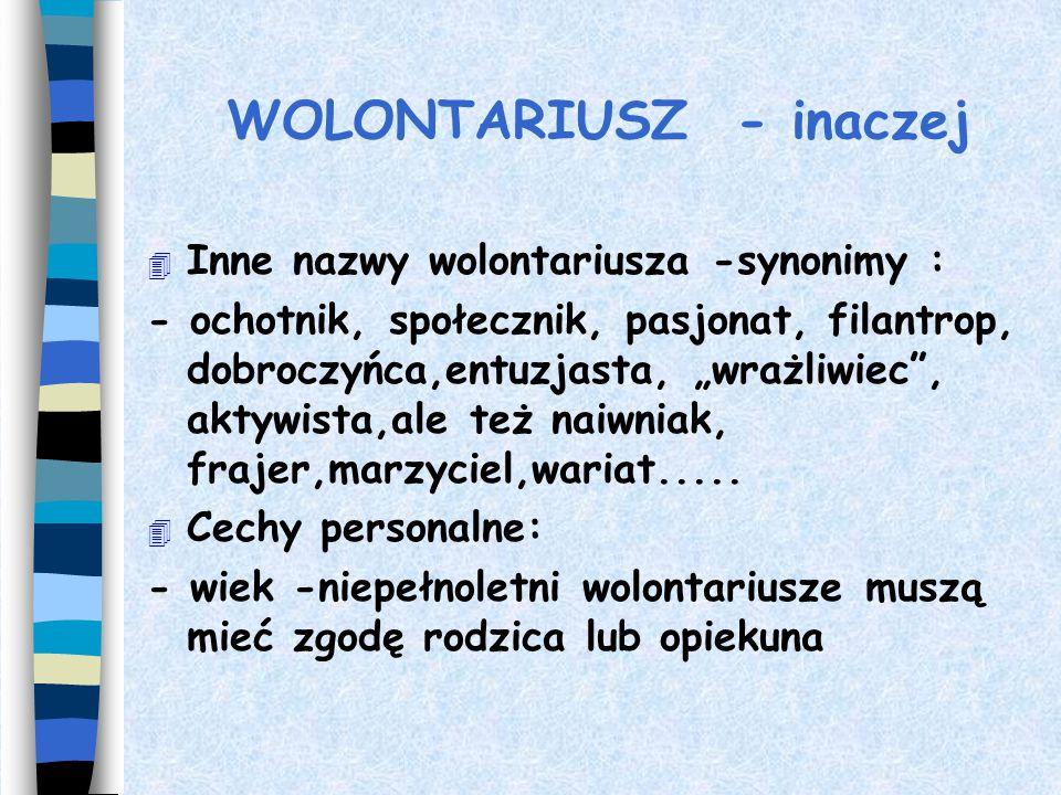 WOLONTARIUSZ - inaczej