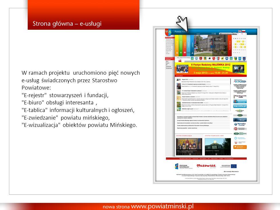 W ramach projektu uruchomiono pięć nowych e-usług świadczonych przez Starostwo Powiatowe: