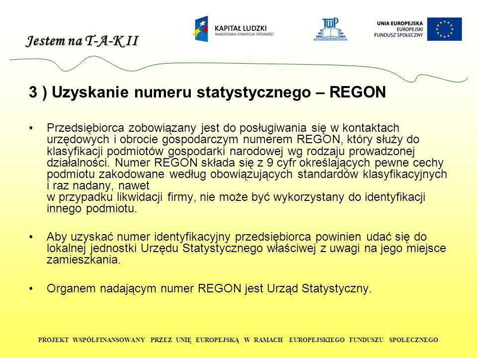 3 ) Uzyskanie numeru statystycznego – REGON
