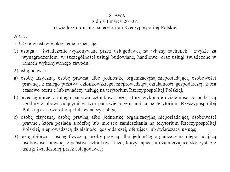 USTAWA z dnia 4 marca 2010 r. o świadczeniu usług na terytorium Rzeczypospolitej Polskiej