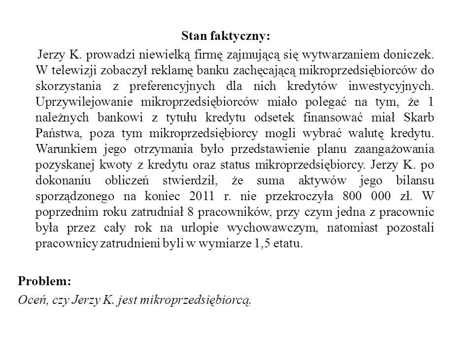 Stan faktyczny: Jerzy K