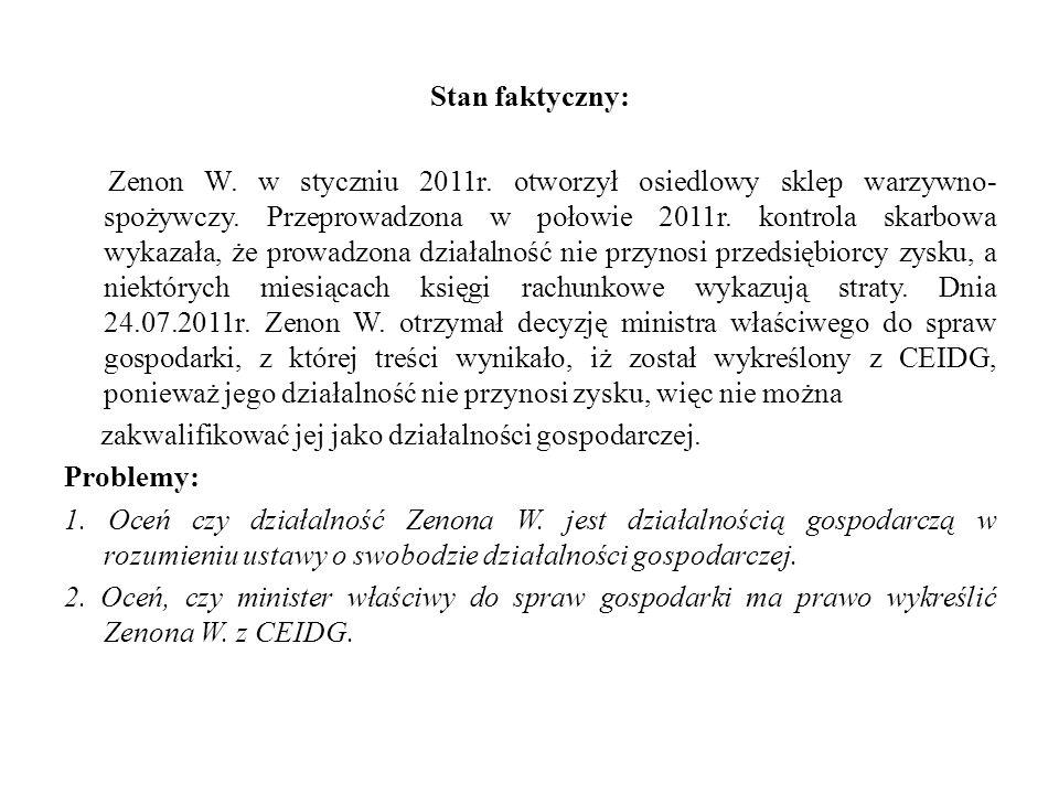 Stan faktyczny: Zenon W. w styczniu 2011r
