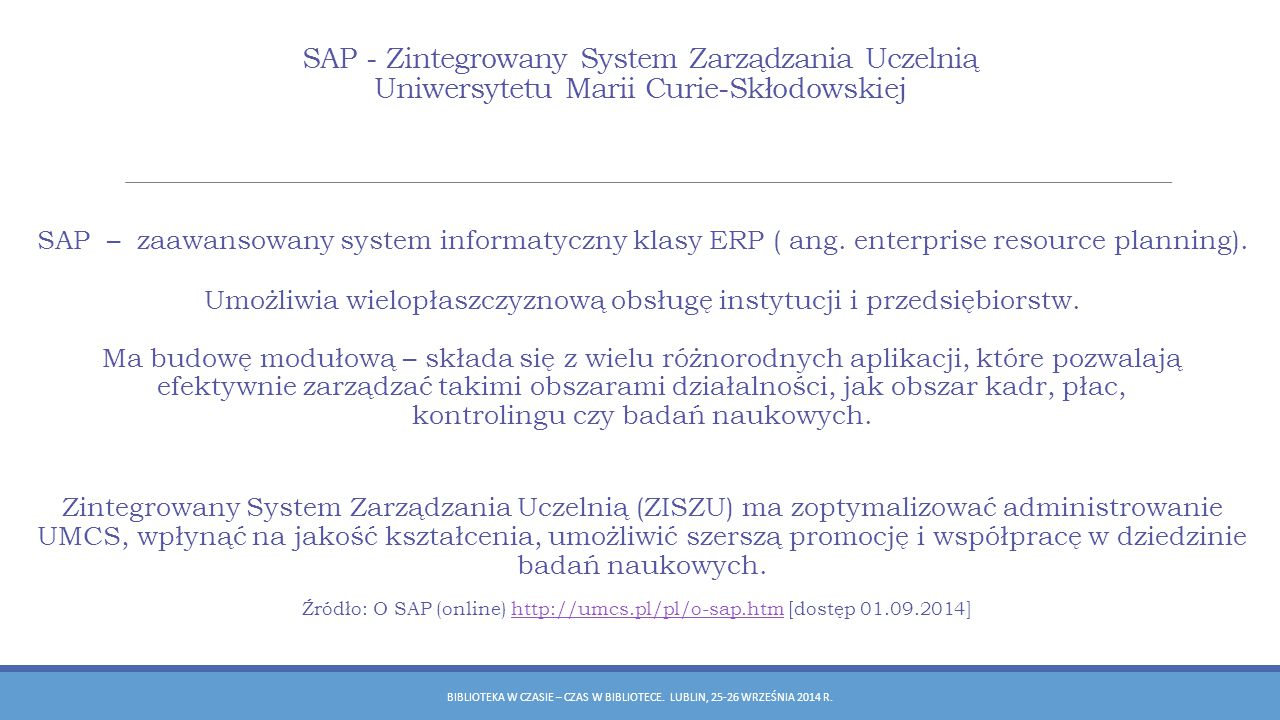 SAP - Zintegrowany System Zarządzania Uczelnią Uniwersytetu Marii Curie-Skłodowskiej