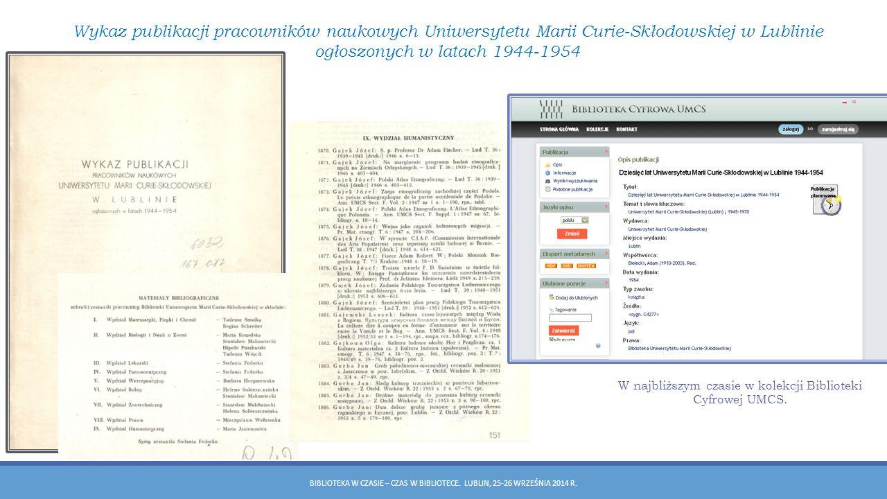 W najbliższym czasie w kolekcji Biblioteki Cyfrowej UMCS.