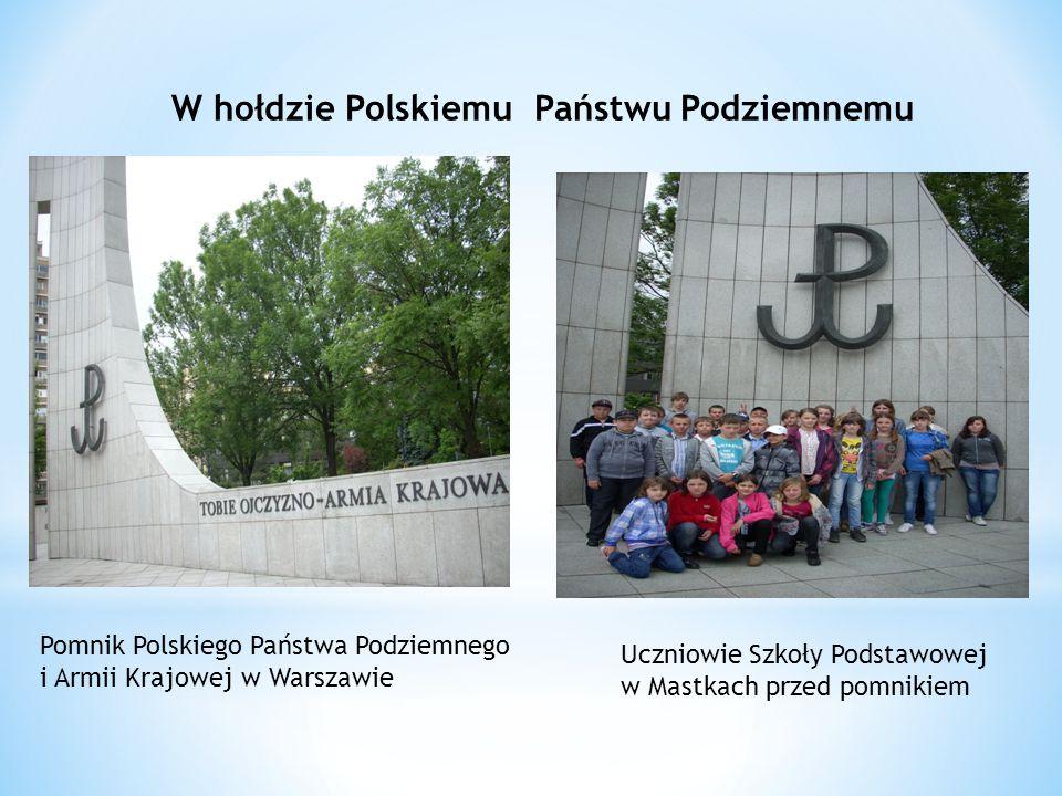 W hołdzie Polskiemu Państwu Podziemnemu