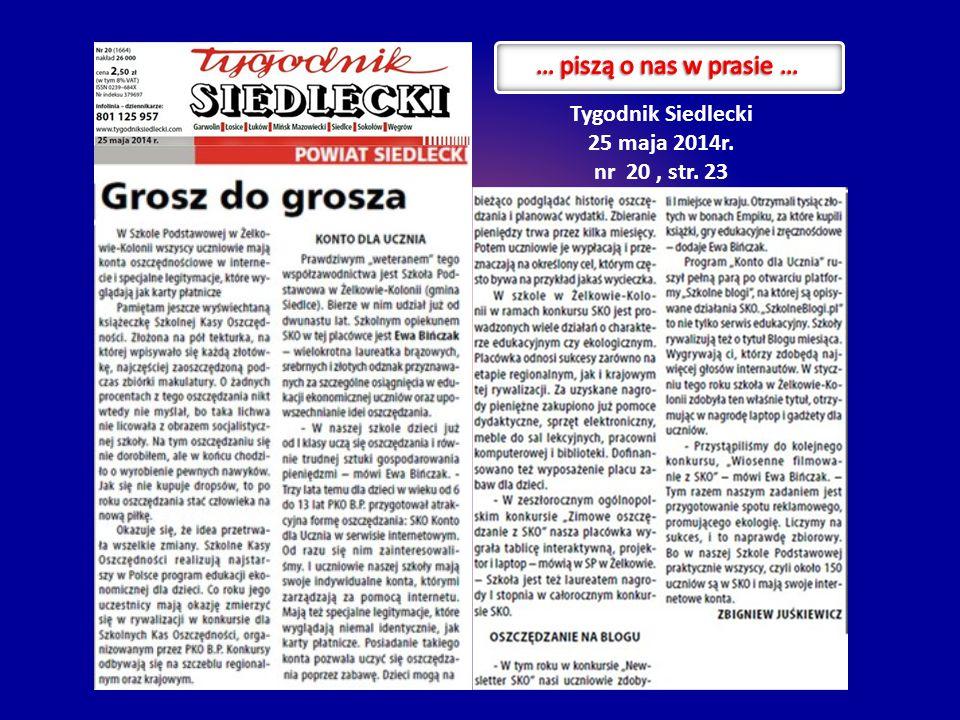 … piszą o nas w prasie … Tygodnik Siedlecki 25 maja 2014r.