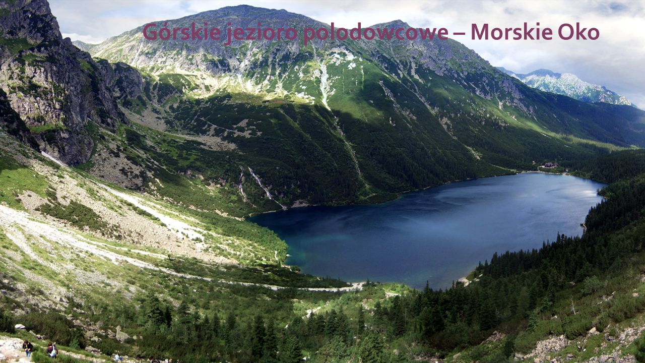 Górskie jezioro polodowcowe – Morskie Oko
