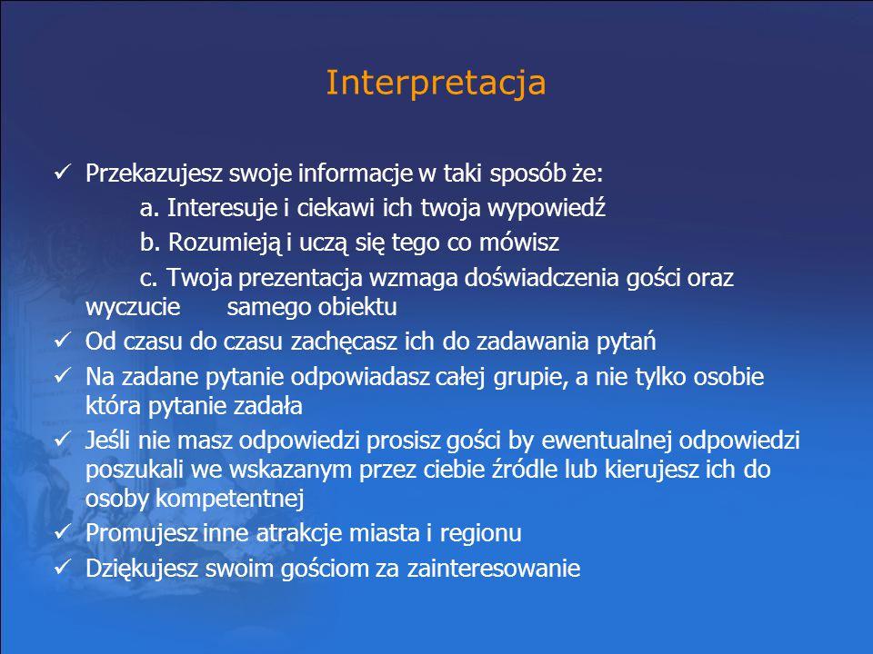 Interpretacja Przekazujesz swoje informacje w taki sposób że: