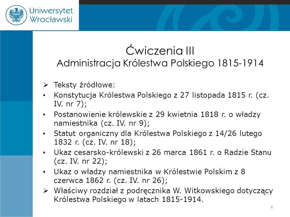 Ćwiczenia III Administracja Królestwa Polskiego 1815-1914