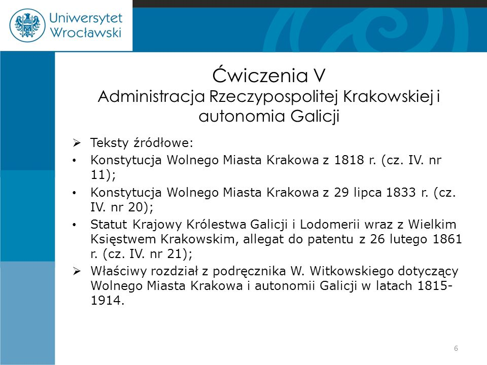Ćwiczenia V Administracja Rzeczypospolitej Krakowskiej i autonomia Galicji
