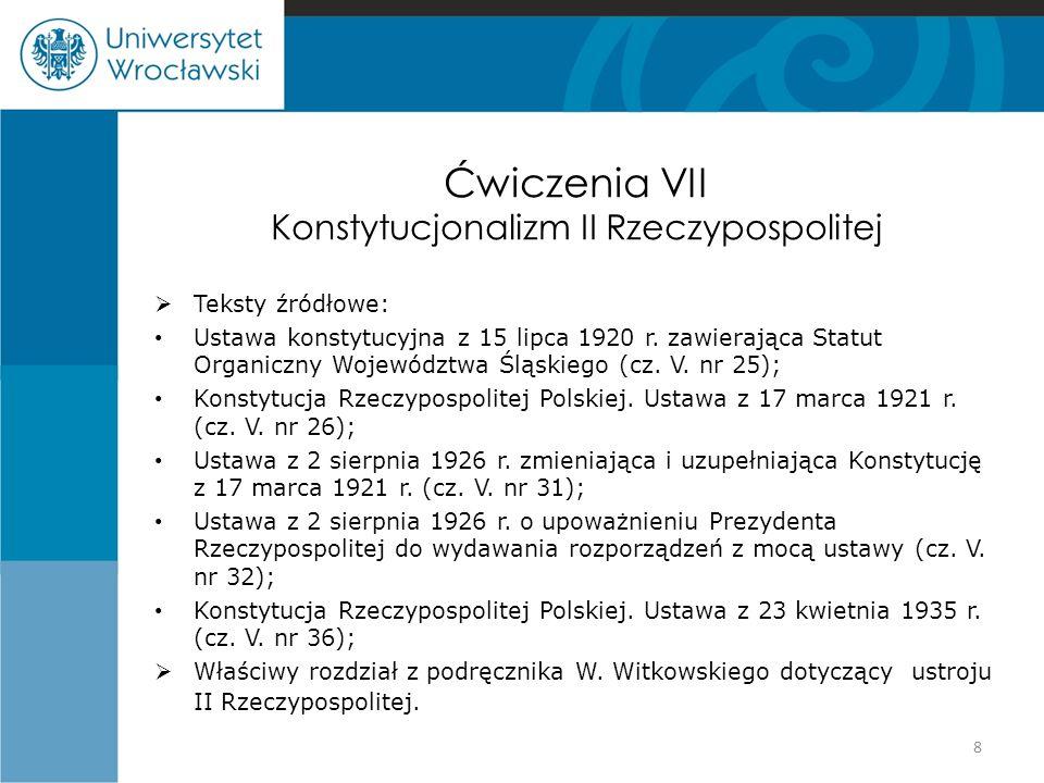 Ćwiczenia VII Konstytucjonalizm II Rzeczypospolitej