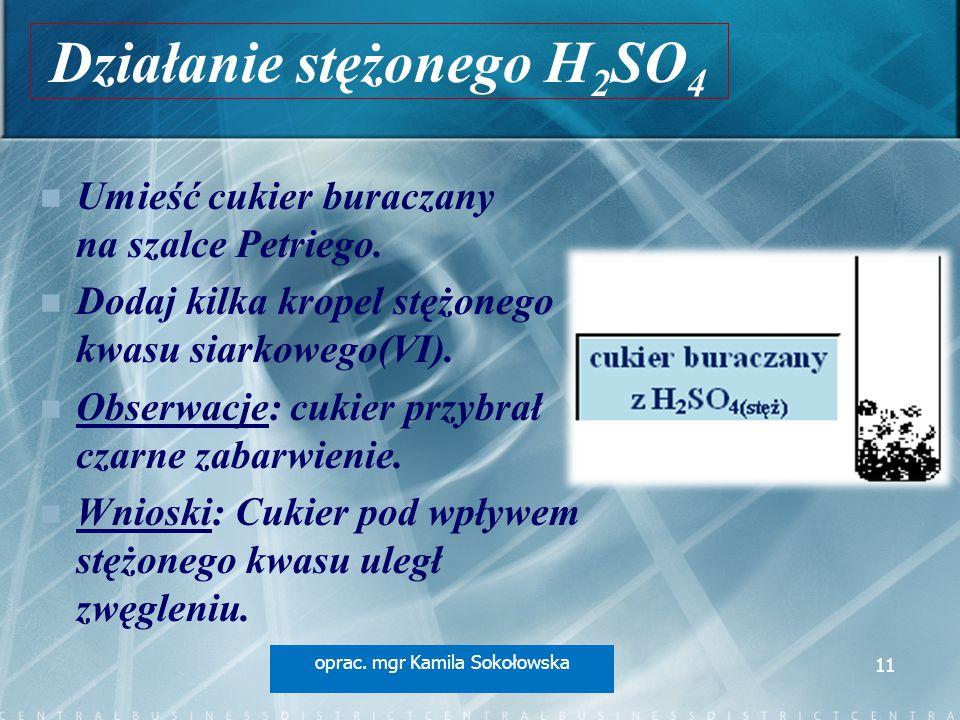 Działanie stężonego H2SO4