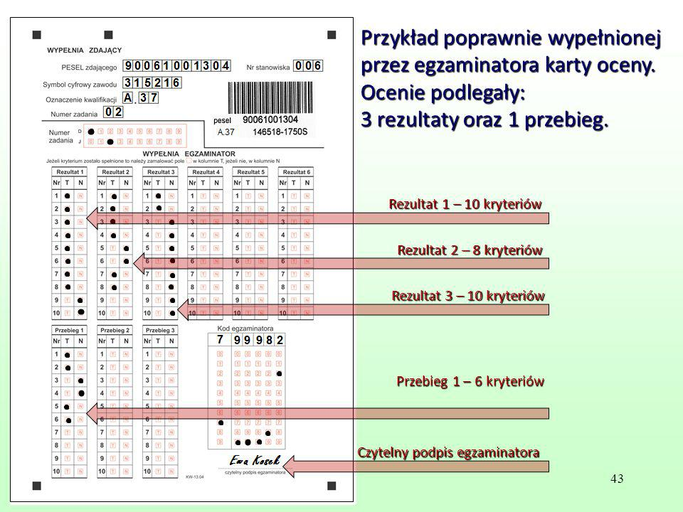 Przykład poprawnie wypełnionej przez egzaminatora karty oceny.