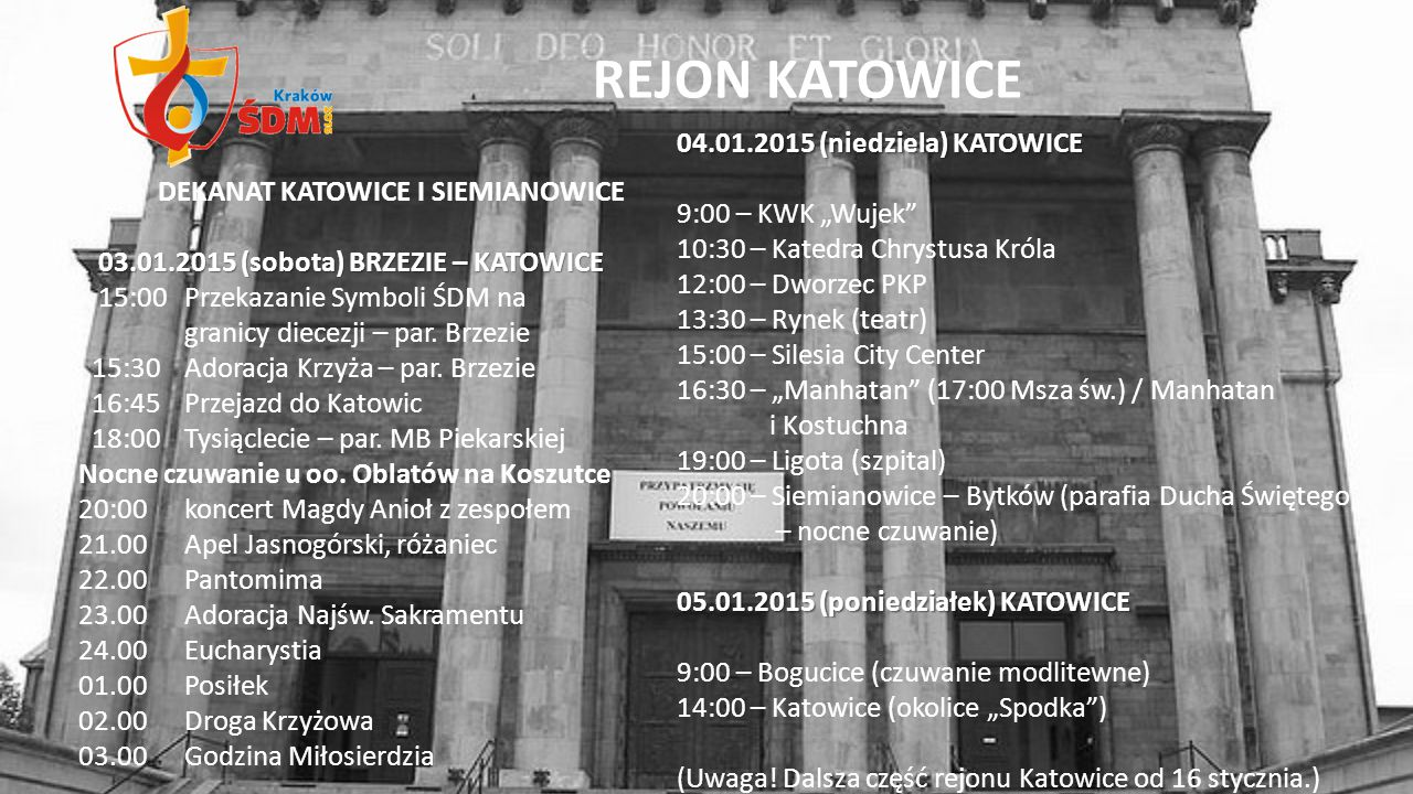 """REJON KATOWICE 04.01.2015 (niedziela) KATOWICE 9:00 – KWK """"Wujek"""