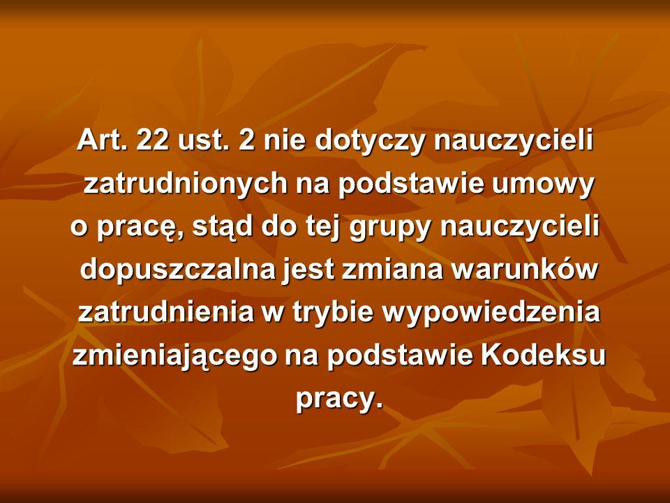 Art. 22 ust. 2 nie dotyczy nauczycieli