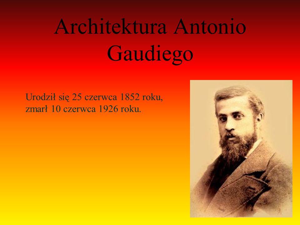 Architektura Antonio Gaudiego
