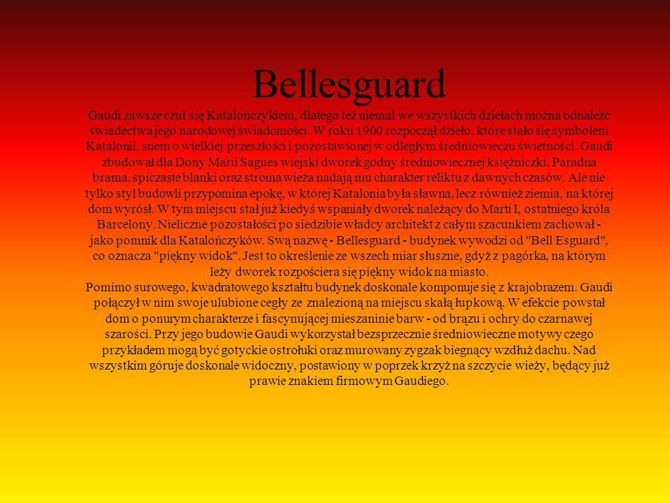 Bellesguard Gaudi zawsze czuł się Katalończykiem, dlatego też niemal we wszystkich dziełach można odnaleźć świadectwa jego narodowej świadomości.