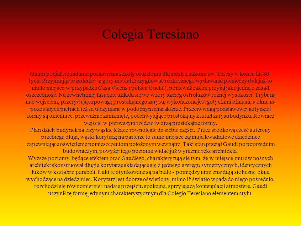 Colegia Teresiano Gaudi podjął się zadania postawienia szkoły oraz domu dla sióstr z zakonu św.