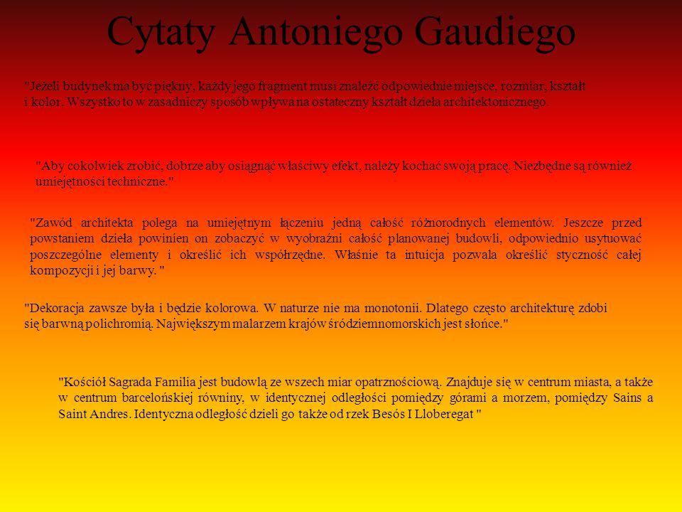 Cytaty Antoniego Gaudiego