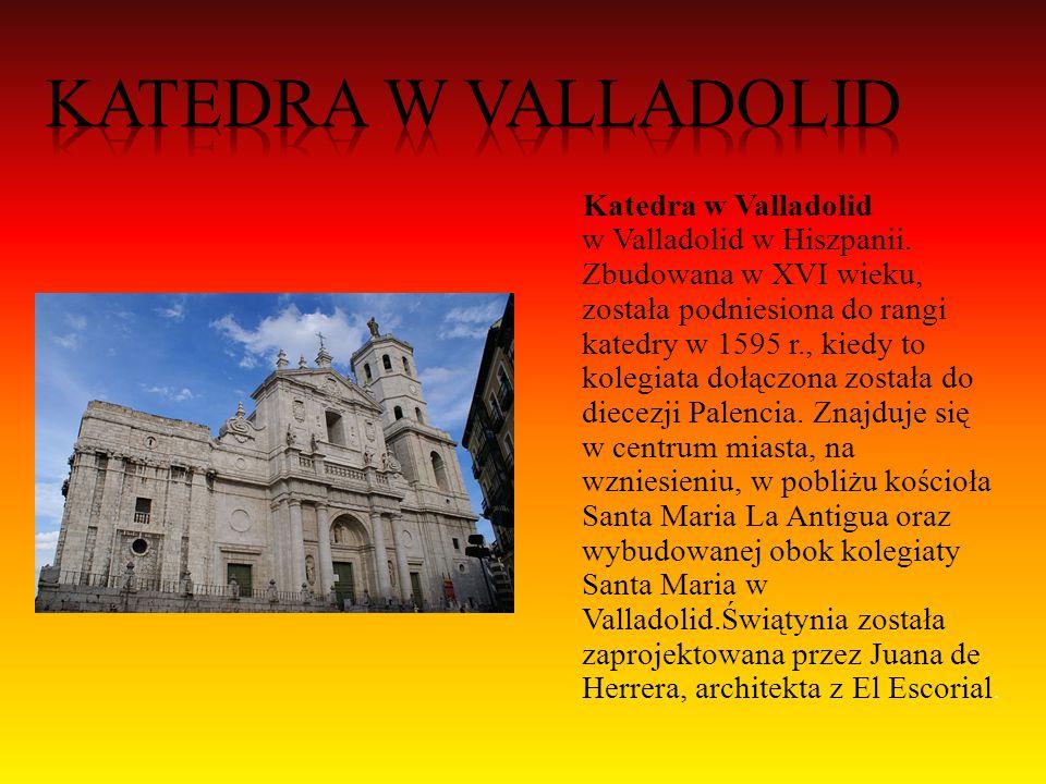 Katedra w Valladolid