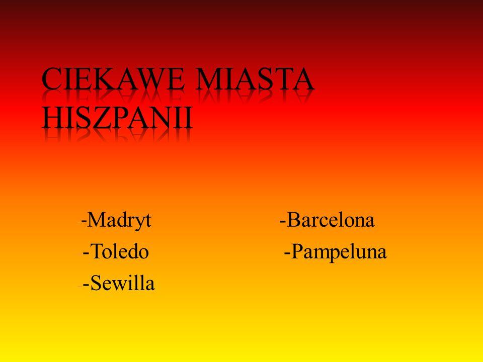 Ciekawe miasta Hiszpanii