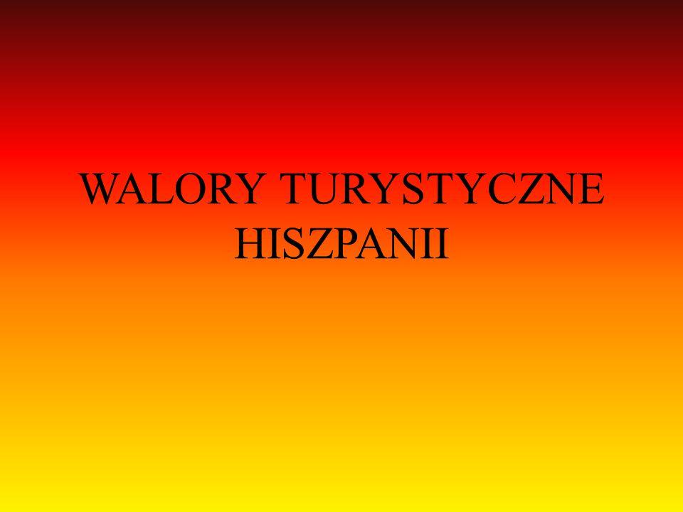 WALORY TURYSTYCZNE HISZPANII