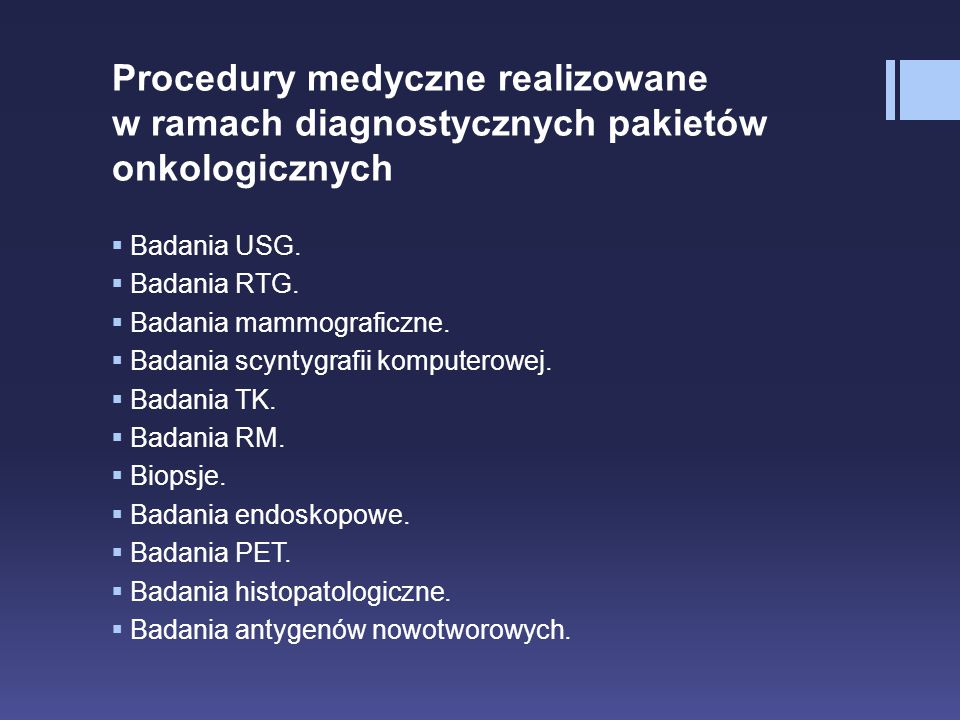 Procedury medyczne realizowane w ramach diagnostycznych pakietów onkologicznych