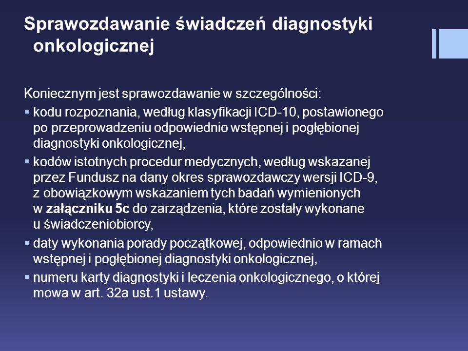 Sprawozdawanie świadczeń diagnostyki onkologicznej