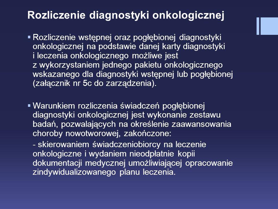Rozliczenie diagnostyki onkologicznej