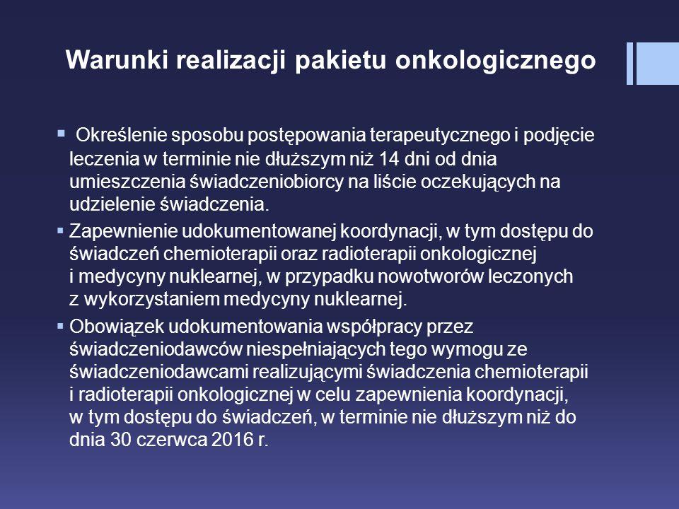 Warunki realizacji pakietu onkologicznego