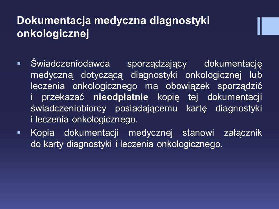 Dokumentacja medyczna diagnostyki onkologicznej