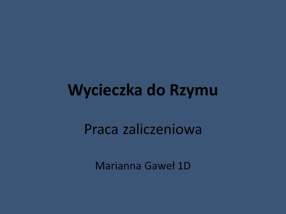Praca zaliczeniowa Marianna Gaweł 1D