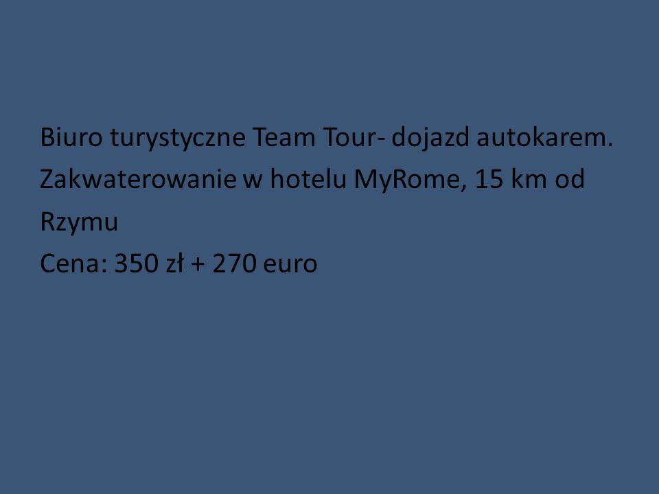 Biuro turystyczne Team Tour- dojazd autokarem